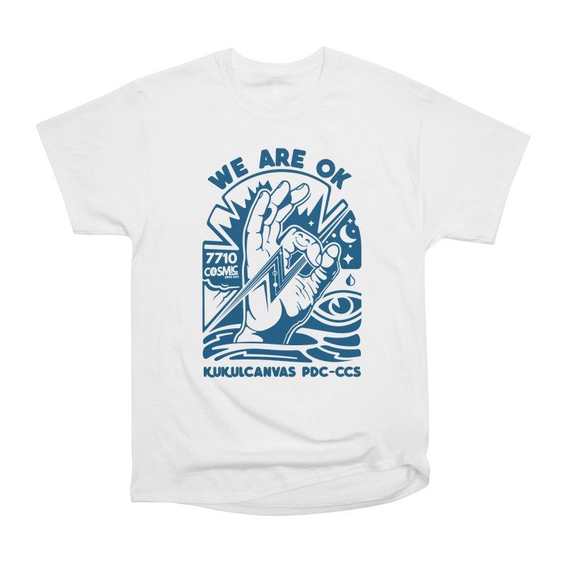 WE ARE OK Women's Heavyweight Unisex T-Shirt by kukulcanvas's Artist Shop