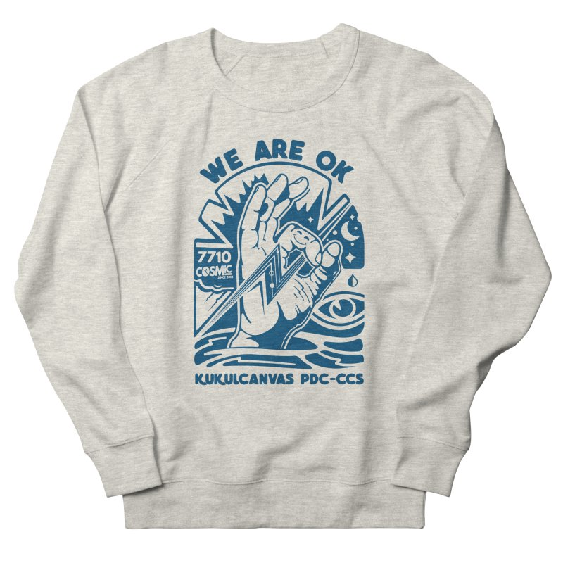 WE ARE OK Women's French Terry Sweatshirt by kukulcanvas's Artist Shop