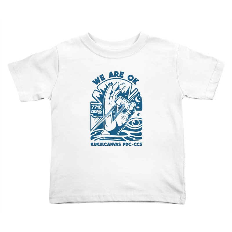 WE ARE OK Kids Toddler T-Shirt by kukulcanvas's Artist Shop