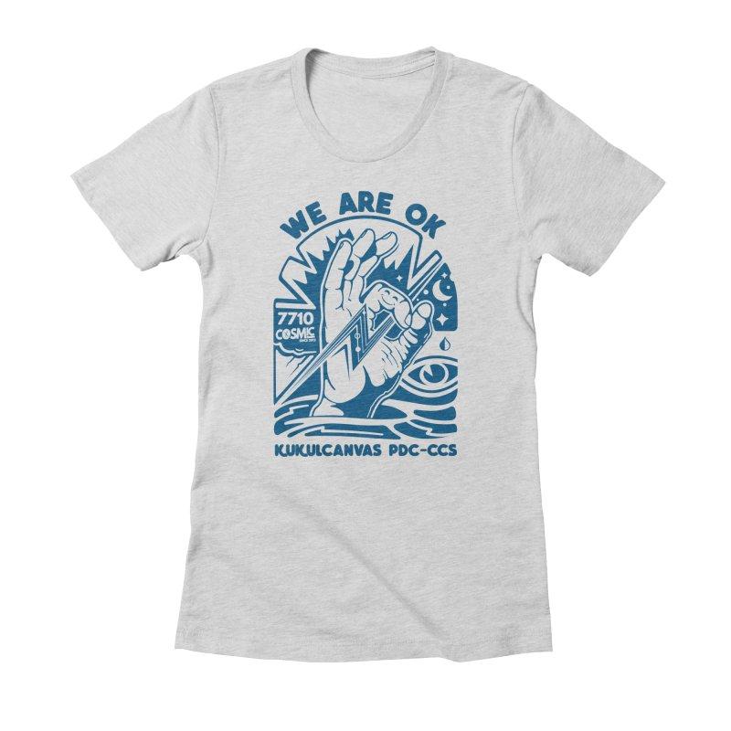 WE ARE OK Women's T-Shirt by kukulcanvas's Artist Shop