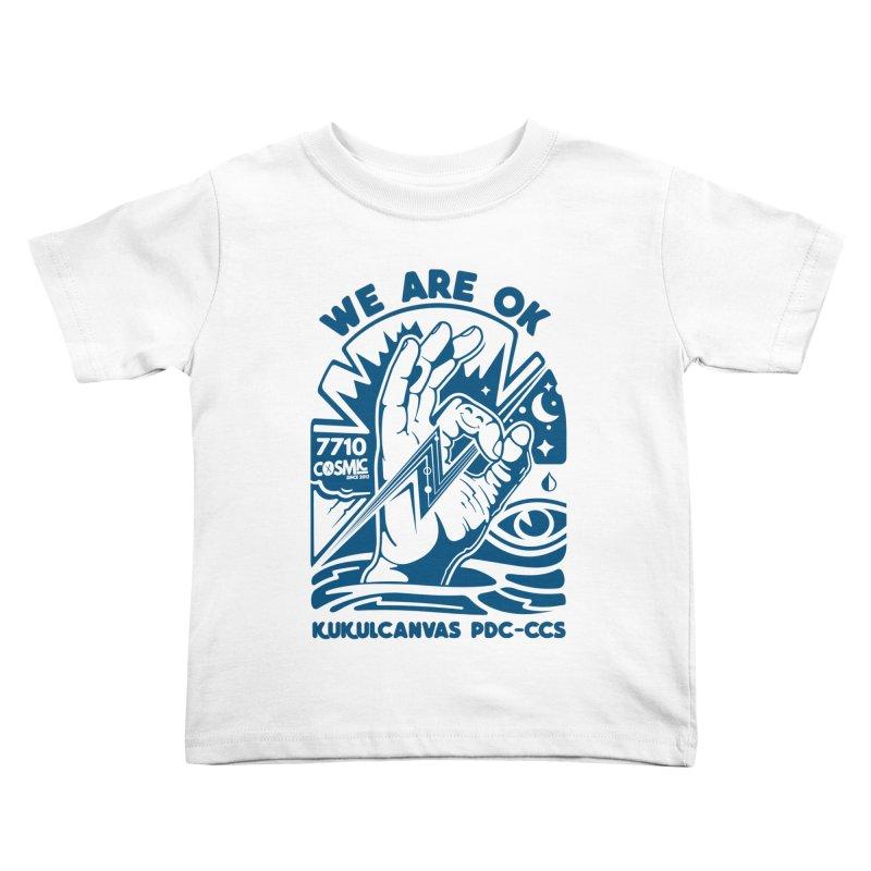 WE ARE OK Kids Toddler T-Shirt by kukulcanvas's Artist Shop