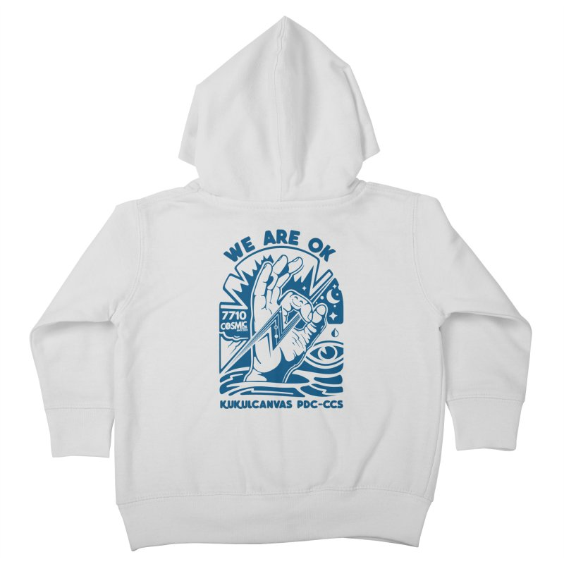 WE ARE OK Kids Toddler Zip-Up Hoody by kukulcanvas's Artist Shop