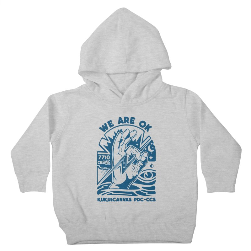 WE ARE OK Kids Toddler Pullover Hoody by kukulcanvas's Artist Shop
