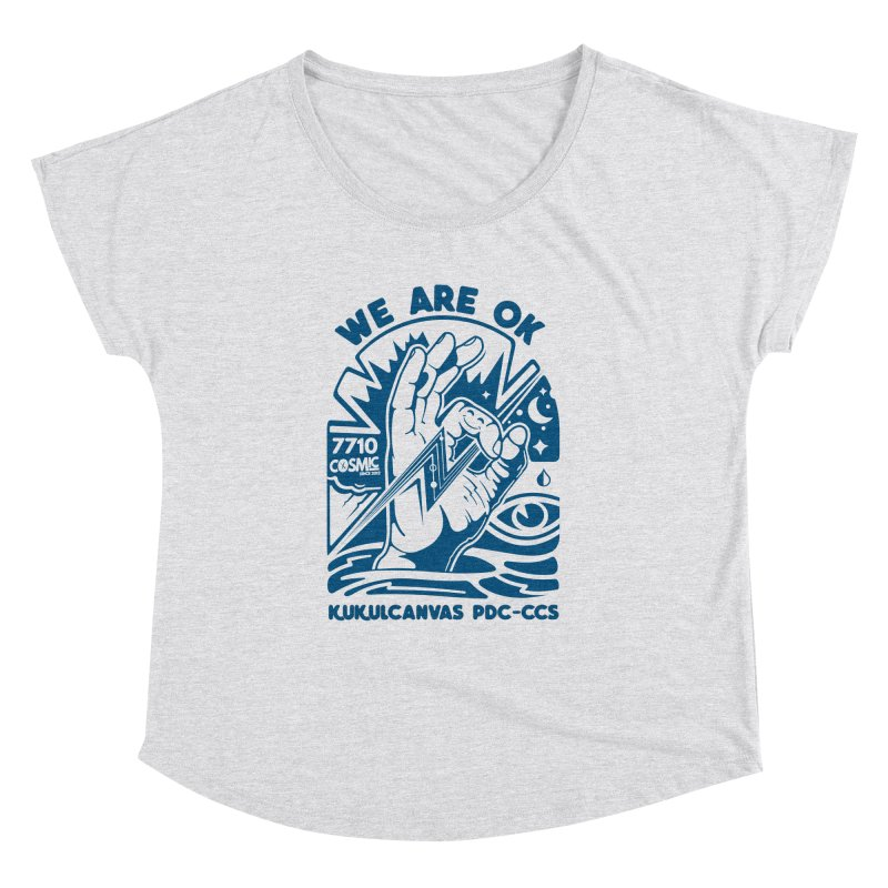 WE ARE OK Women's Dolman Scoop Neck by kukulcanvas's Artist Shop