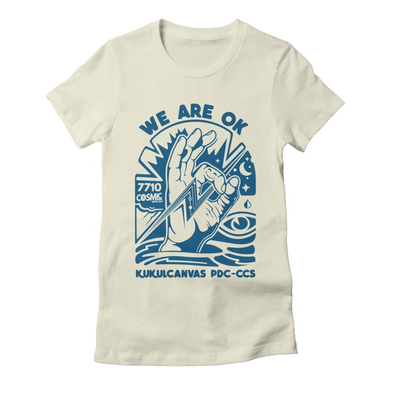 WE ARE OK Women's Fitted T-Shirt by kukulcanvas's Artist Shop