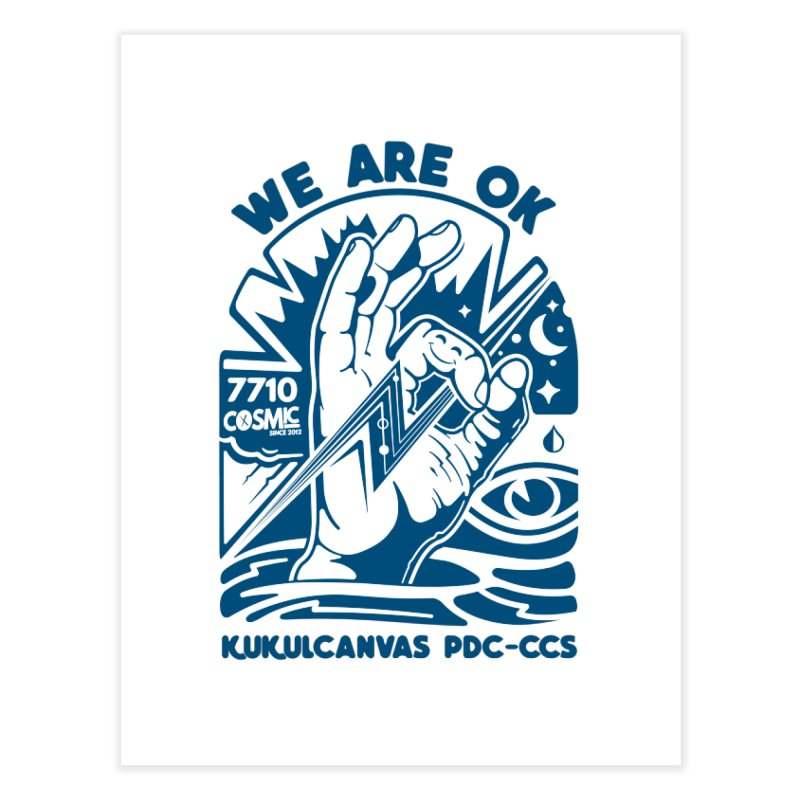 WE ARE OK Home Fine Art Print by kukulcanvas's Artist Shop