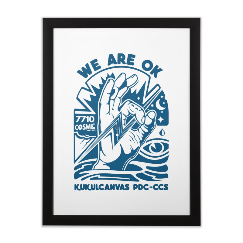 WE ARE OK Home Framed Fine Art Print by kukulcanvas's Artist Shop