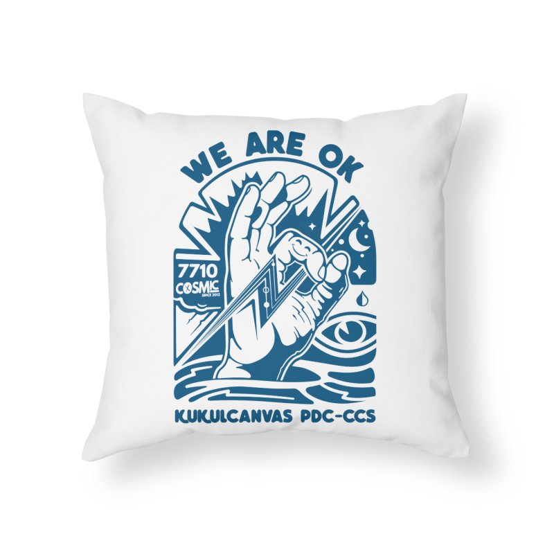 WE ARE OK Home Throw Pillow by kukulcanvas's Artist Shop