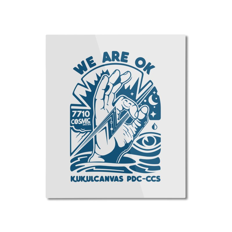 WE ARE OK Home Mounted Aluminum Print by kukulcanvas's Artist Shop