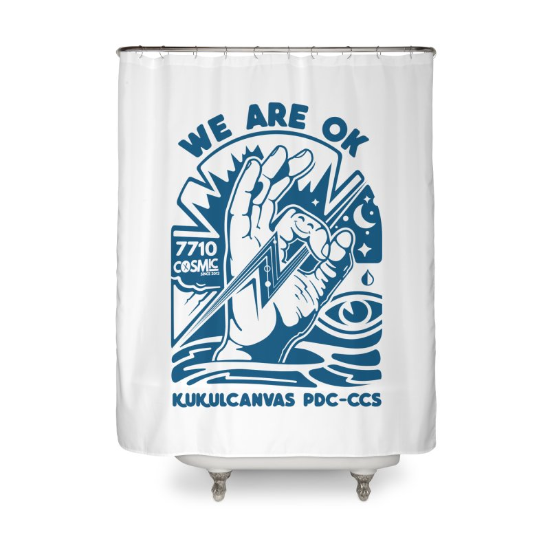 WE ARE OK Home Shower Curtain by kukulcanvas's Artist Shop