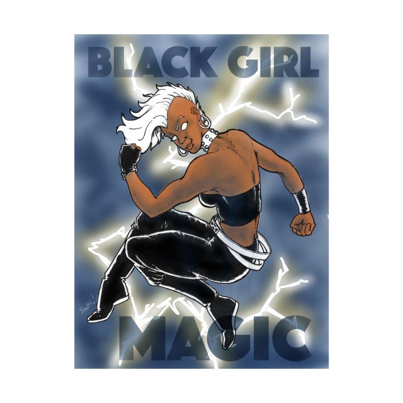 Black Girl Magic!! by The BRUIN's LAIR...Steve Howard's Artist Shop!