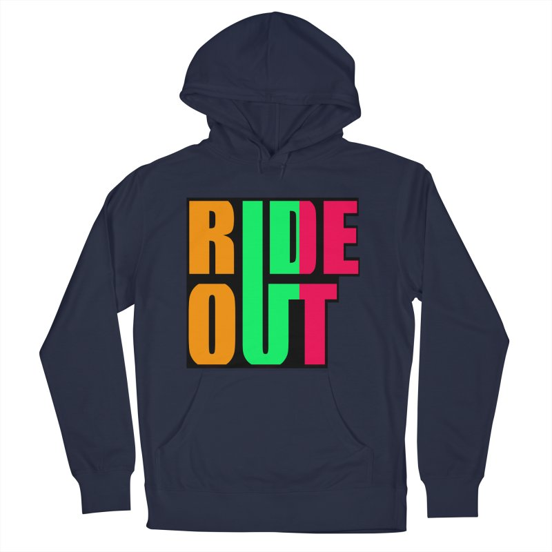 ride out 0 Women's Pullover Hoody by kumpast's Artist Shop