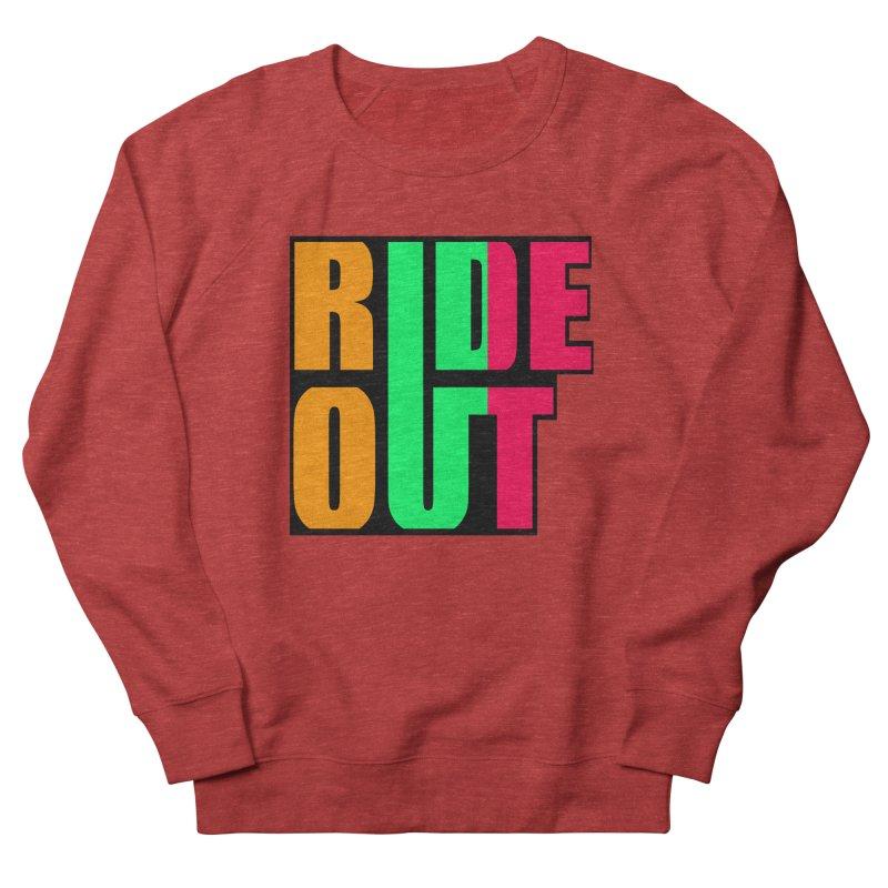 ride out 0 Men's Sweatshirt by kumpast's Artist Shop