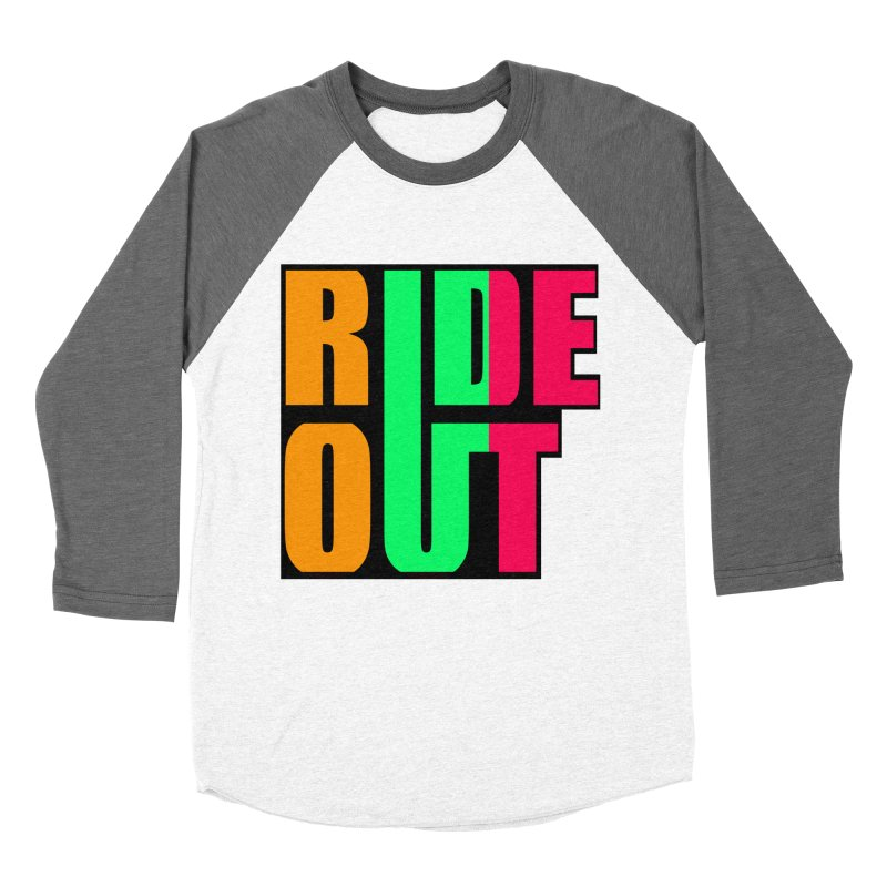 ride out 0 Women's Baseball Triblend T-Shirt by kumpast's Artist Shop