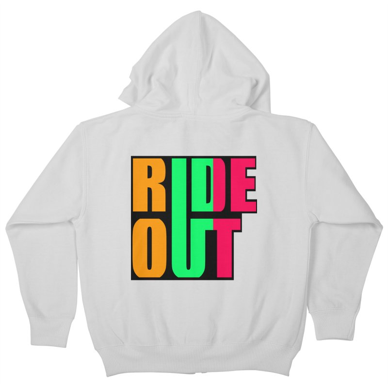 ride out 0 Kids Zip-Up Hoody by kumpast's Artist Shop
