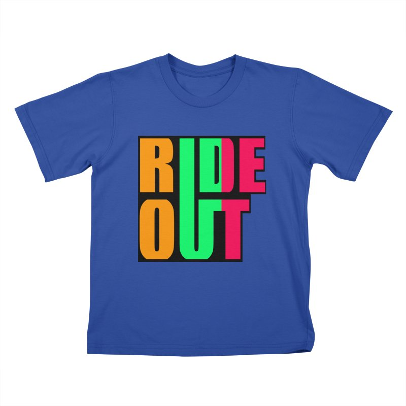 ride out 0 Kids T-shirt by kumpast's Artist Shop