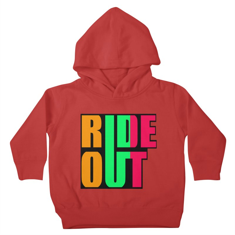 ride out 0 Kids Toddler Pullover Hoody by kumpast's Artist Shop