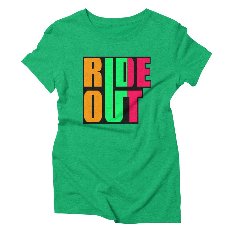 ride out 0 Women's Triblend T-shirt by kumpast's Artist Shop