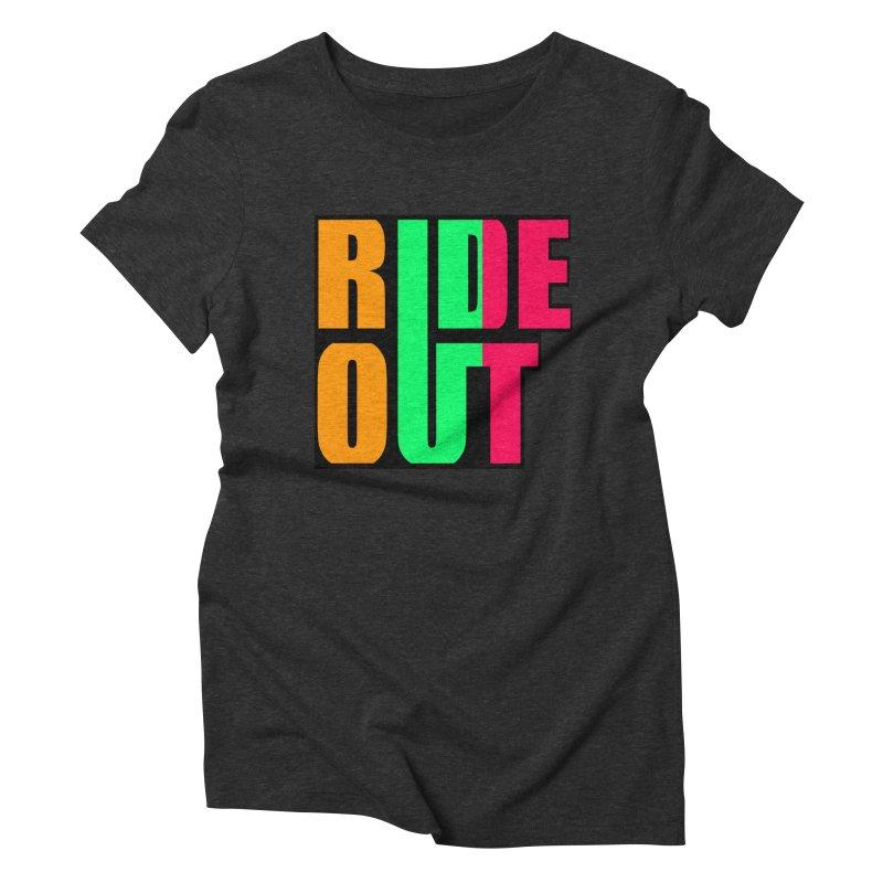ride out 0 Women's Triblend T-Shirt by kumpast's Artist Shop