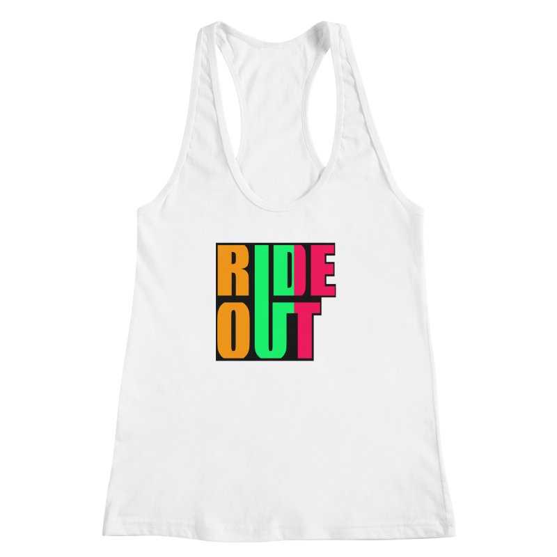 ride out 0 Women's Racerback Tank by kumpast's Artist Shop