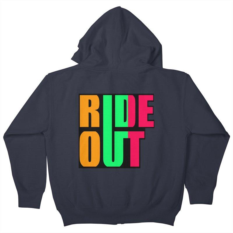 ride out 0 Kids Zip-Up Hoody by kumpast's Artist Shop