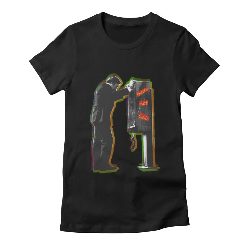 better not call saul Women's Fitted T-Shirt by kumpast's Artist Shop