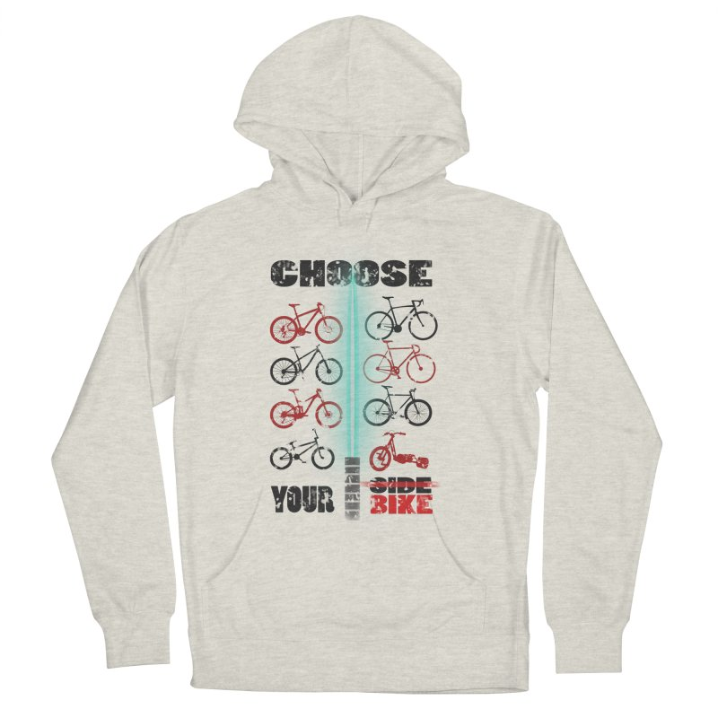 choose your bike Women's Pullover Hoody by kumpast's Artist Shop