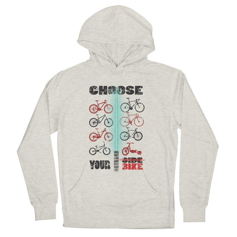 choose your bike Men's Pullover Hoody by kumpast's Artist Shop
