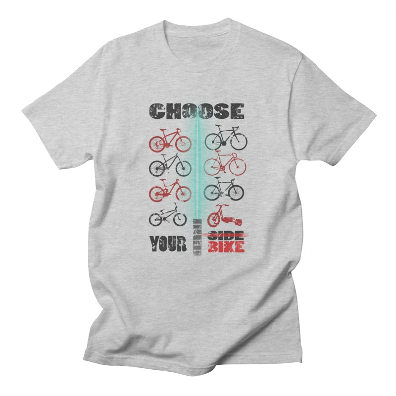 choose your bike Men's T-Shirt by kumpast's Artist Shop