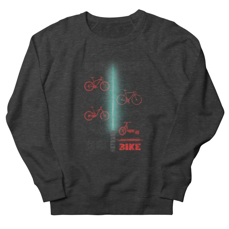 choose your bike Women's Sweatshirt by kumpast's Artist Shop