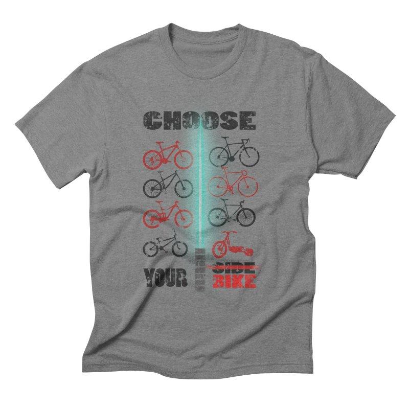 choose your bike Men's Triblend T-shirt by kumpast's Artist Shop