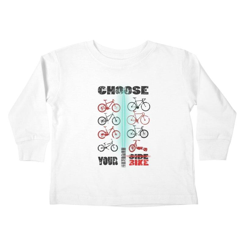 choose your bike Kids Toddler Longsleeve T-Shirt by kumpast's Artist Shop