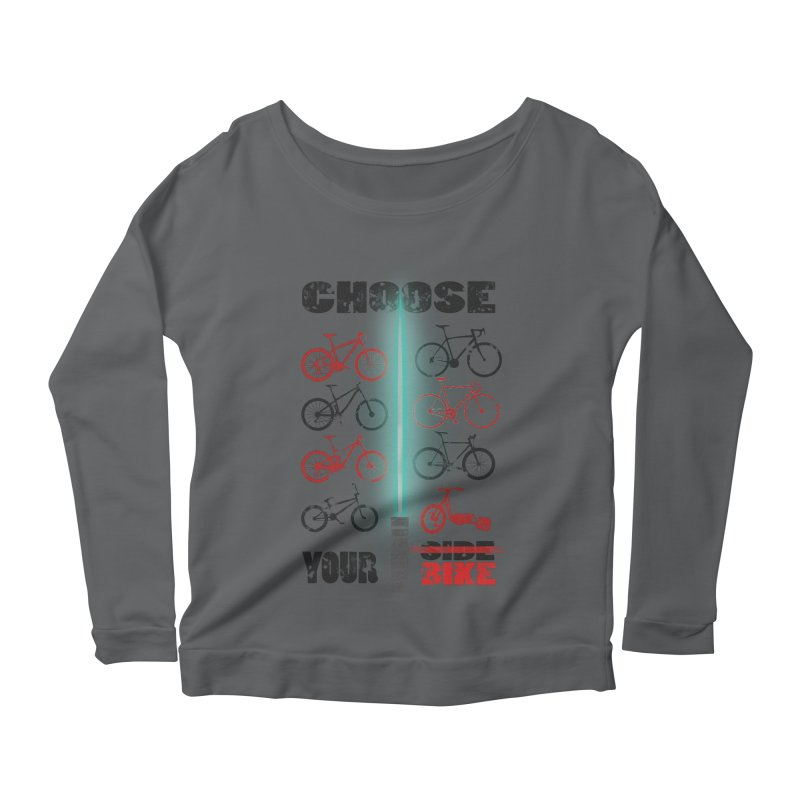 choose your bike Women's Longsleeve Scoopneck  by kumpast's Artist Shop