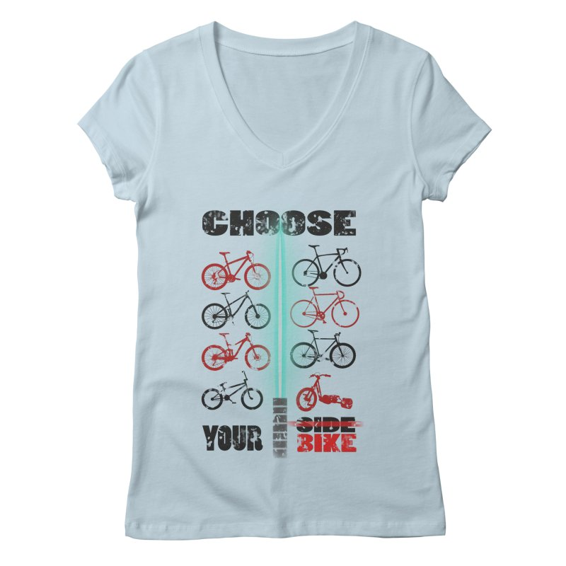 choose your bike Women's V-Neck by kumpast's Artist Shop