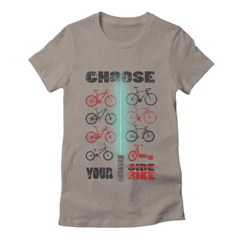 choose your bike Women's Fitted T-Shirt by kumpast's Artist Shop