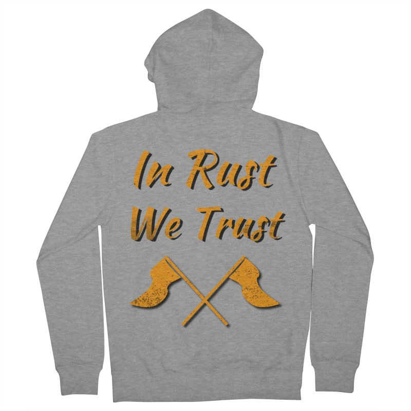 In rust we trust Men's French Terry Zip-Up Hoody by kustomcarphotography's Artist Shop