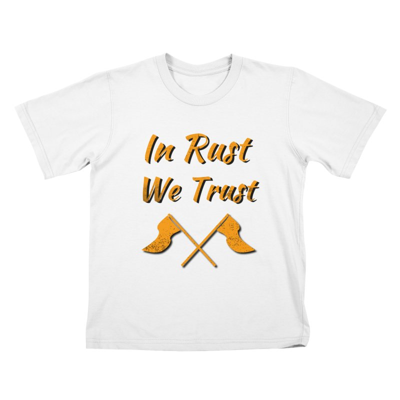 In rust we trust Kids T-Shirt by kustomcarphotography's Artist Shop