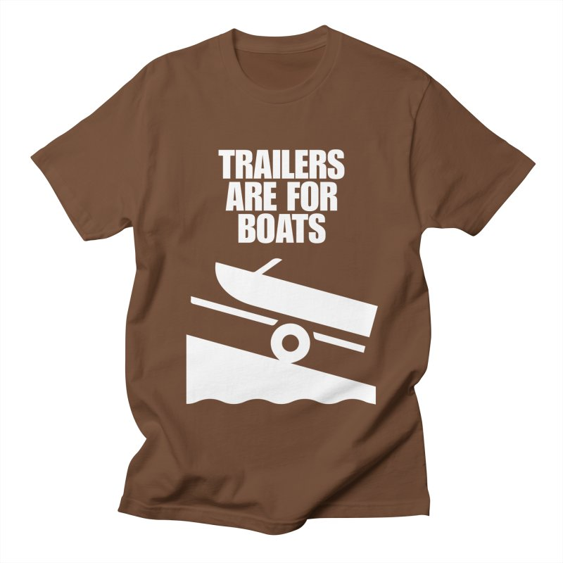 Trailers are for Boats Women's Unisex T-Shirt by kustomcarphotography's Artist Shop