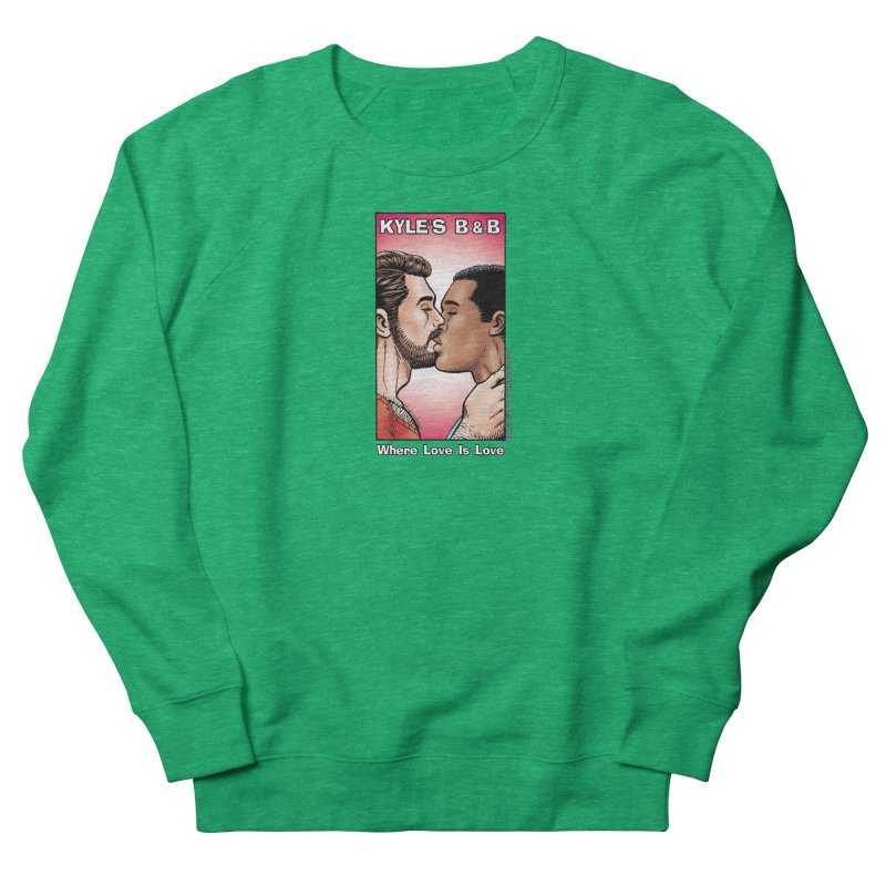 Drew & Lance - Love is Love Women's French Terry Sweatshirt by Kyle's Bed & Breakfast Fine Clothing & Gifts Shop