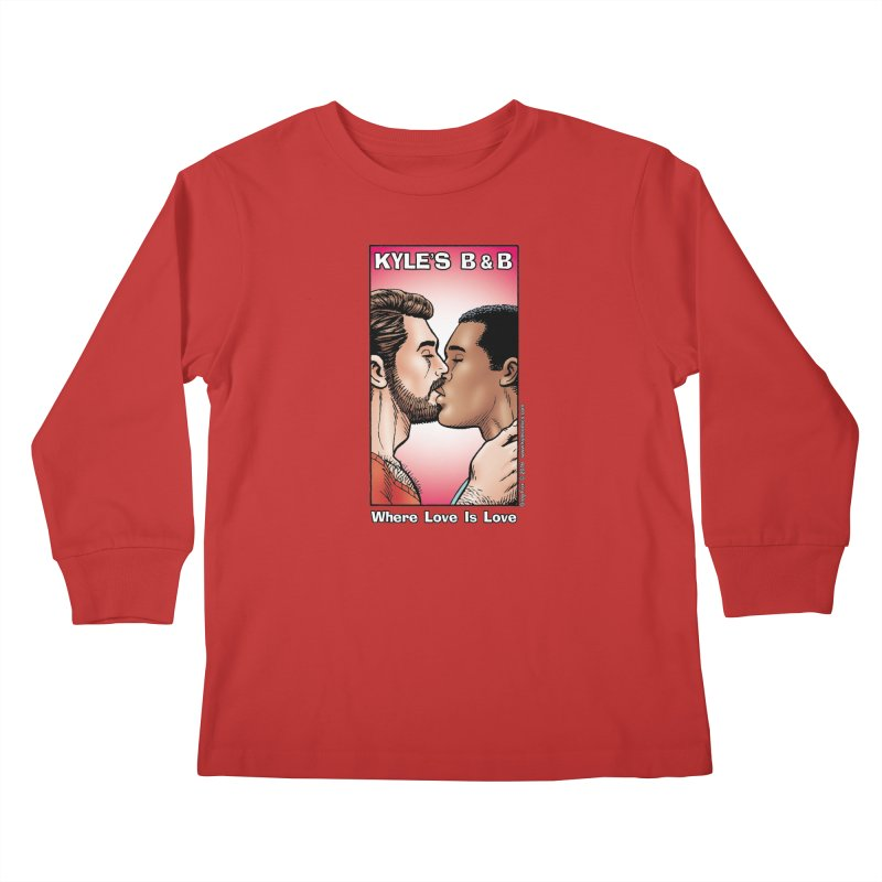 Drew & Lance - Love is Love Kids Longsleeve T-Shirt by Kyle's Bed & Breakfast Fine Clothing & Gifts Shop