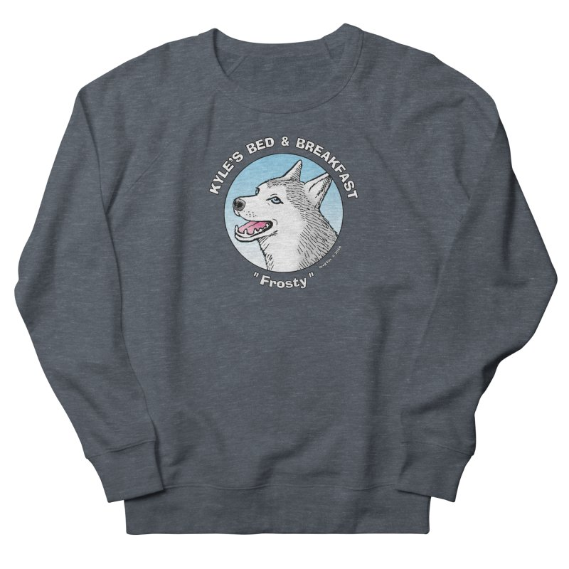 Frosty Women's French Terry Sweatshirt by Kyle's Bed & Breakfast Fine Clothing & Gifts Shop