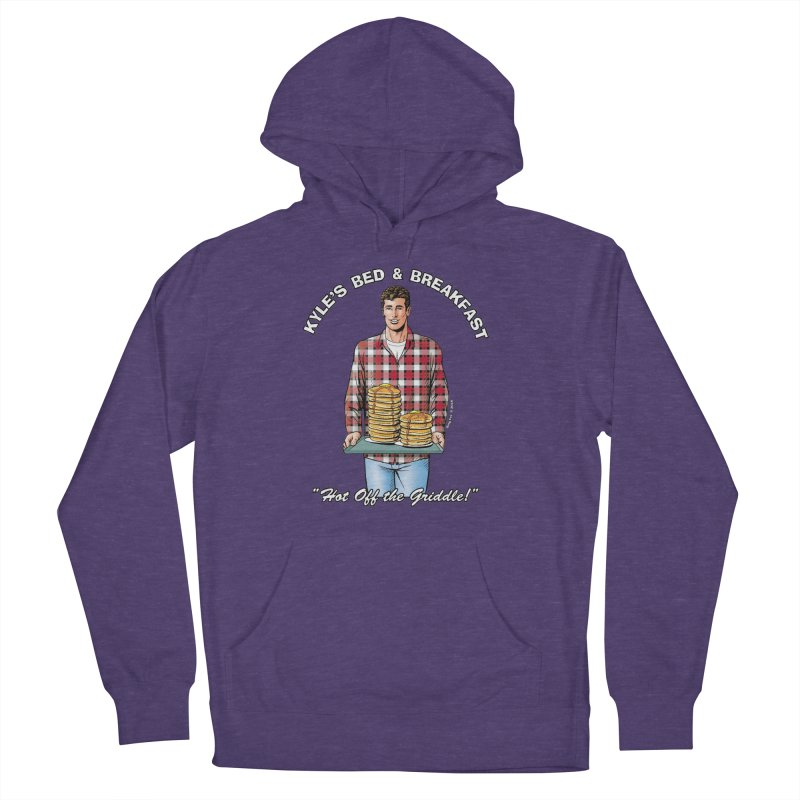 Kyle - Hot Off the Griddle! Women's French Terry Pullover Hoody by Kyle's Bed & Breakfast Fine Clothing & Gifts Shop