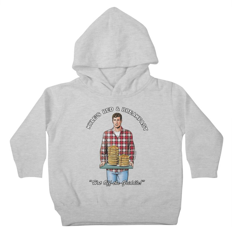 Kyle - Hot Off the Griddle! Kids Toddler Pullover Hoody by Kyle's Bed & Breakfast Fine Clothing & Gifts Shop