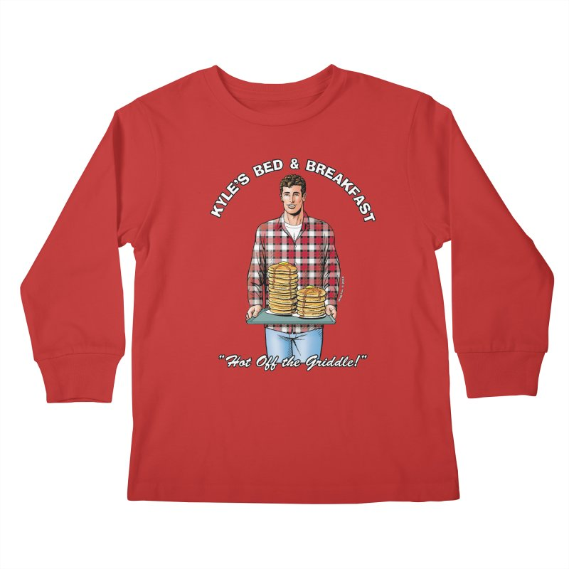 Kyle - Hot Off the Griddle! Kids Longsleeve T-Shirt by Kyle's Bed & Breakfast Fine Clothing & Gifts Shop
