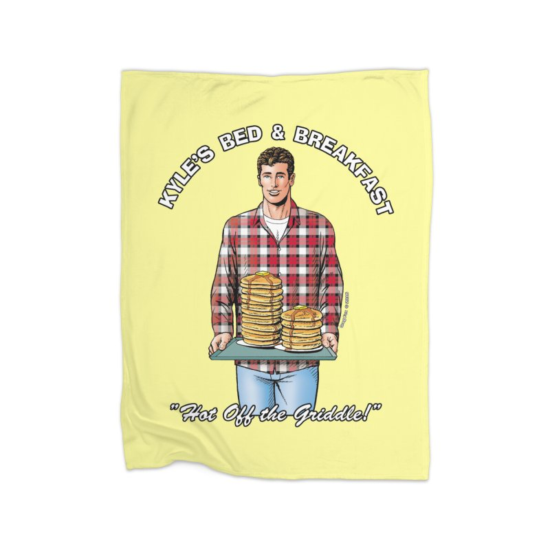 Kyle - Hot Off the Griddle! Home Fleece Blanket Blanket by Kyle's Bed & Breakfast Fine Clothing & Gifts Shop
