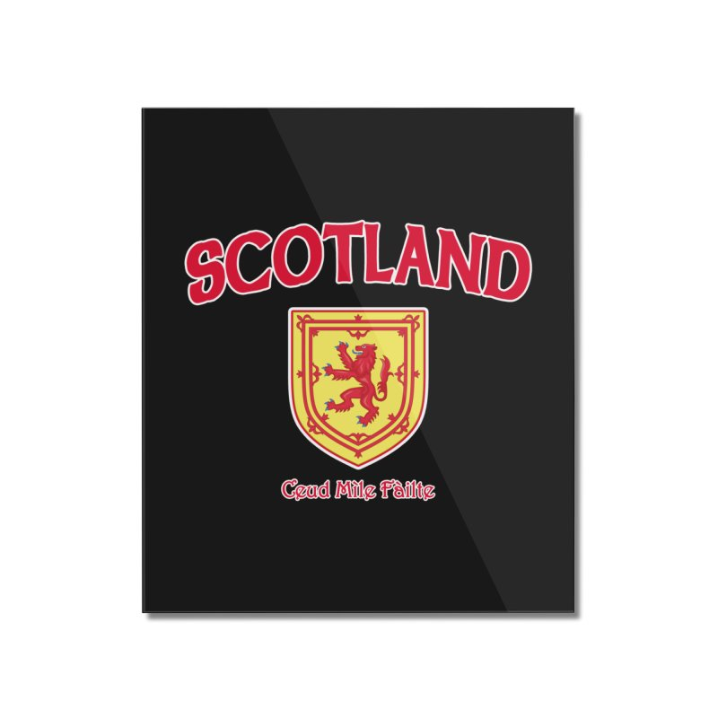 Scotland - Ceud Mìle Fàilte Home Mounted Acrylic Print by Kyle's Bed & Breakfast Fine Clothing & Gifts Shop
