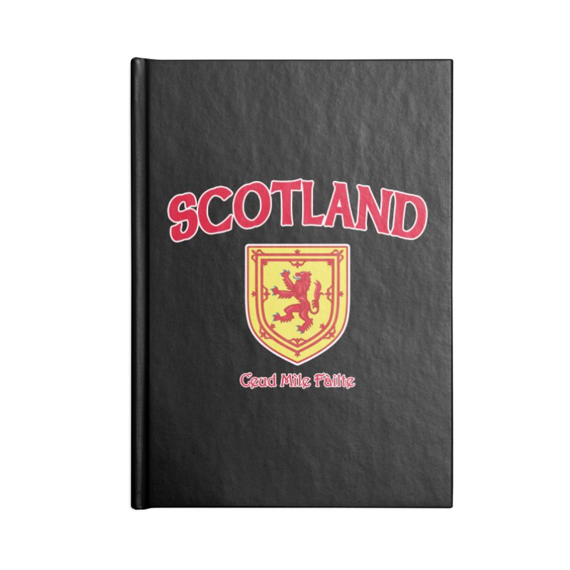 Scotland - Ceud Mìle Fàilte Accessories Lined Journal Notebook by Kyle's Bed & Breakfast Fine Clothing & Gifts Shop