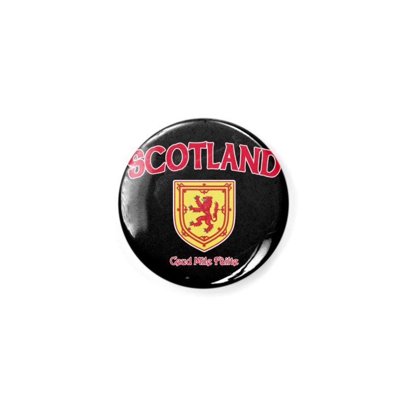 Scotland - Ceud Mìle Fàilte Accessories Button by Kyle's Bed & Breakfast Fine Clothing & Gifts Shop