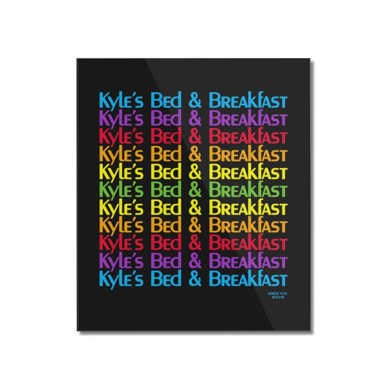Kyle's B&B -  Love is All Around Home Mounted Acrylic Print by Kyle's Bed & Breakfast Fine Clothing & Gifts Shop