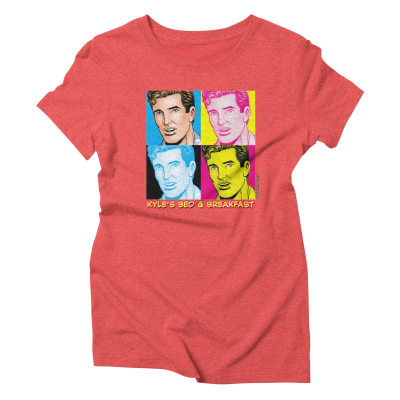 Pop Art Kyle Women's Triblend T-shirt by Kyle's Bed & Breakfast Fine Clothing & Gifts Shop